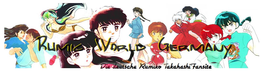 Rumic World Germany - Die Fanseite über Rumiko Takahashi's Werke